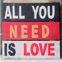 All You Need Inspirational Sign - Small