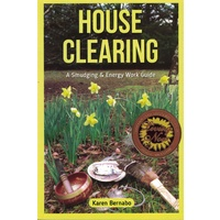House Clearing - A Smudging & Energy Work Guide